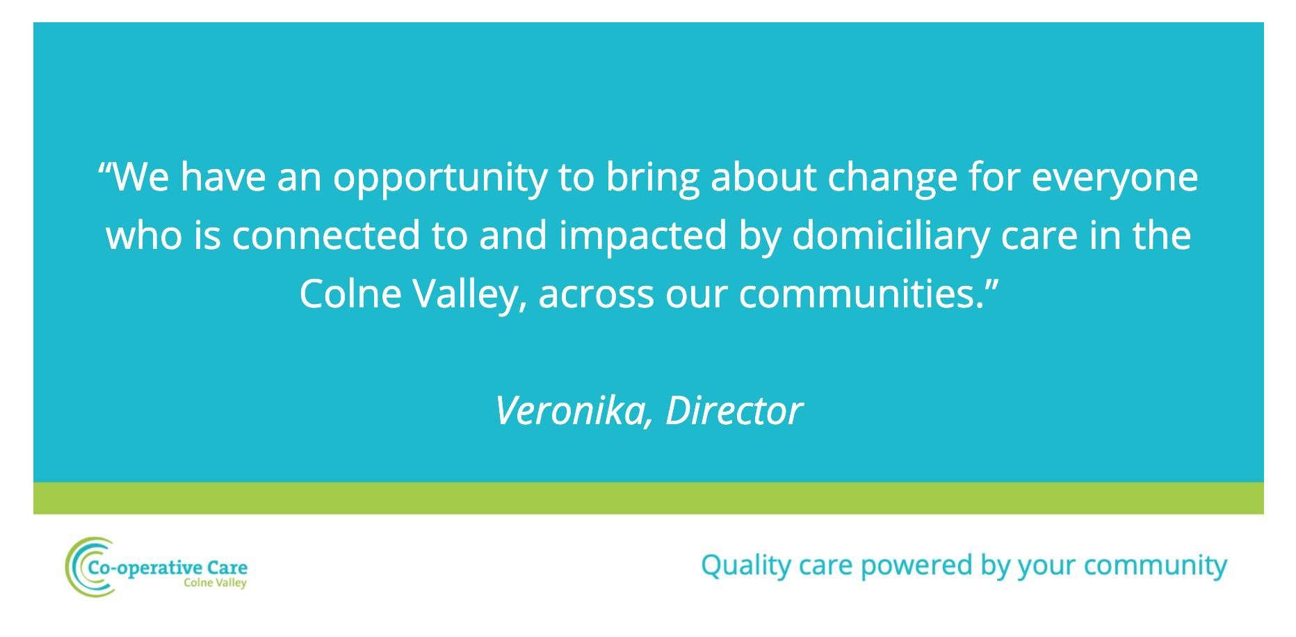 Quote Team Spotlight Cooperative Care Colne Valley Veronika