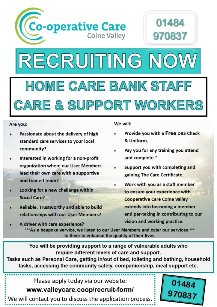 Colne Valley Home Care staff recruitment poster